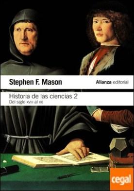 Historia de las ciencias, 2 . Del siglo XVIII al siglo XX