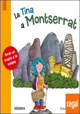 La Tina a Montserrat . Tancant el cercle secret
