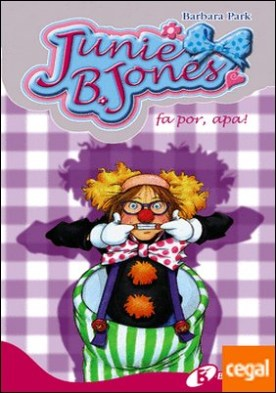 Junie B. Jones fa por, apa! por Park, Barbara PDF