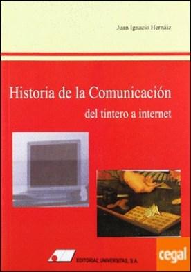 Historia de la comunicación . del tintero a Internet