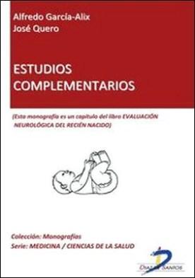 Estudios complementarios. Evaluación neurológica del recién nacido