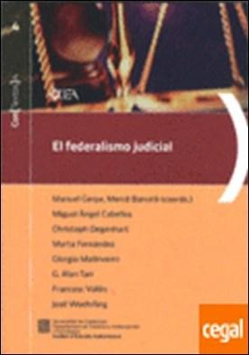 federalismo judicial. Aproximación a los sistemas judiciales de Estados Unidos . . Aproximación a los sistemas judiciales de Estados Unidos, Suiza, Canadá y Alem