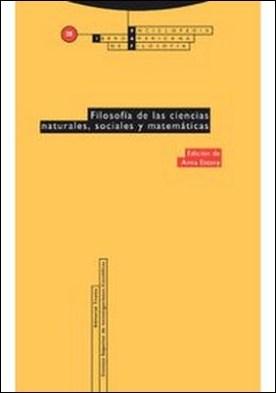 Filosofía de las ciencias naturales, sociales y matemáticas por Anna Estany PDF