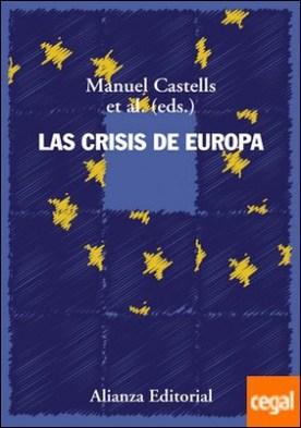 Las crisis de Europa por Castells, Manuel PDF