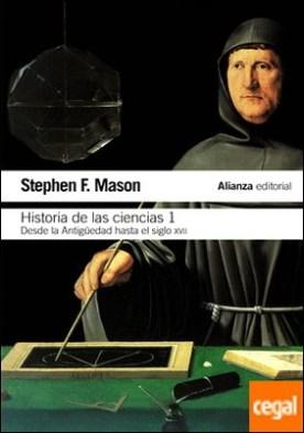 Historia de las ciencias, 1 . Desde la Antigüedad hasta el siglo XVII