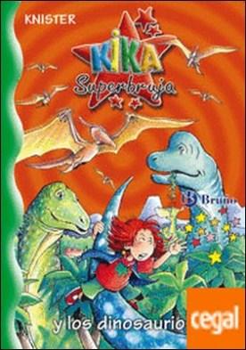 Kika Superbruja y los dinosaurios