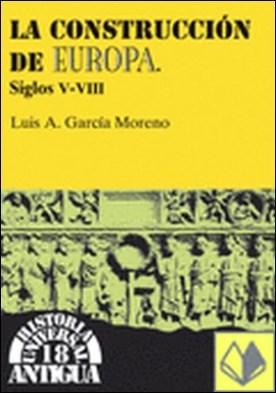 La construcción de Europa, siglos V-VIII