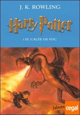 Harry Potter i el calze de foc por Rowling, J.K.