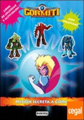 Gormiti. Misión Secreta a Gorm. Libro de colorear y actividades . ¡El retorno de Los Señores de la Naturaleza!