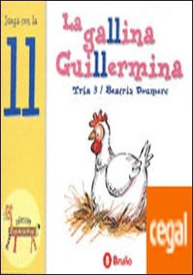 La gallina Guillermina . Juega con la ll