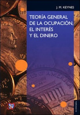 Teoría general de la ocupación, el interés y el dinero