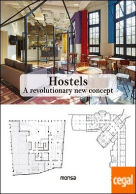Hostels. A revolutionary new concept