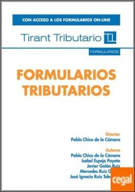 FORMULARIOS TRIBUTARIOS . Con acceso a los formularios on-line por CHICO DE LA CAMARA,PABLO PDF