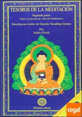 Guía a la forma de vida del Bodhisatva . Segunda parte. Guía a la forma de vida del Bodhisatva por Gordi Marimón, Isidro