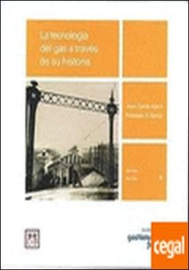 La tecnología del gas a través de su historia