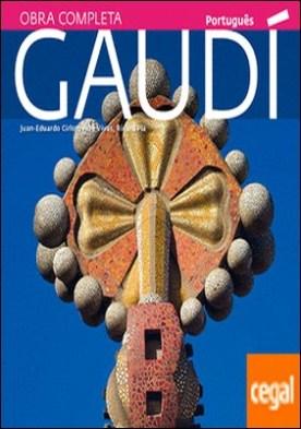 Gaudí . Uma introdução a sua arquitetura