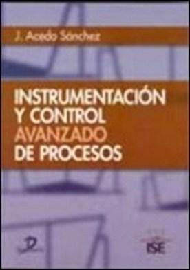 Instrumentación y control avanzado de procesos por Desconocido PDF