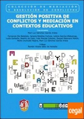 Gestión positiva de conflictos y mediación en contextos educativos . Premio AMMI 2014 a la mejor publicación sobre mediación