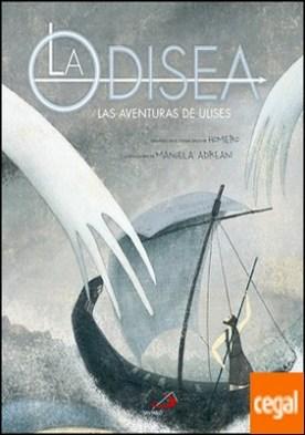 La Odisea . Las aventuras de Ulises