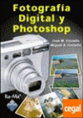 FOTOGRAFIA DIGITAL Y PHOTOSHOP.