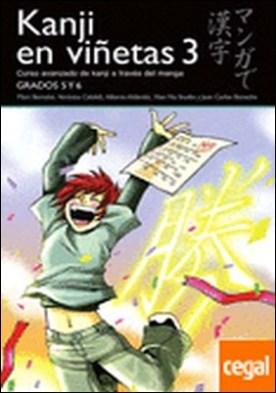 KANJI EN VIÑETAS 3 . Curso avanzado de kanji a traves del manga
