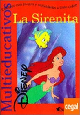 La Sirenita . Cuentos con juegos y actividades a todo color