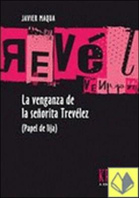 La venganza de la señorita Trevélez (Papel de lija)