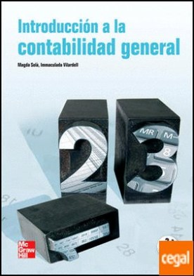 INTRODUCCION A LA CONTABILIDAD GENERAL. 2 ED.