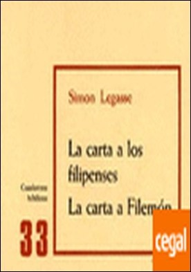 La carta a los Filipenses. La carta a Filemón . Cuaderno Bíblico 33