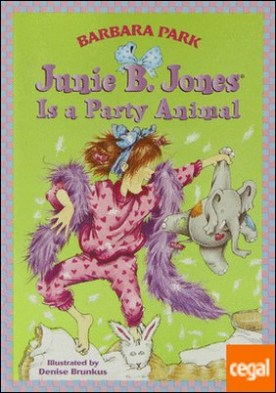 junie b. jones - is a party animal