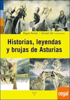 Historias, leyendas y brujas de Asturias por Arrieta, Miguel