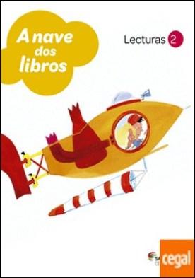 LECTURAS A NAVE DOS LIBROS 2 PRIMARIA