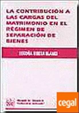 La contribución a las cargas del matrimonio en el régimen de separación de biene