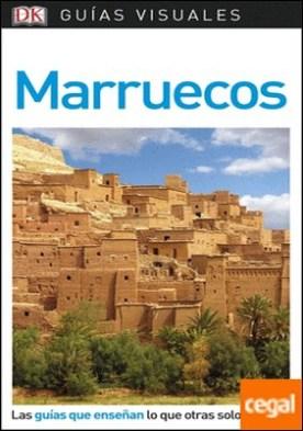 Guía Visual Marruecos . Las guías que enseñan lo que otras solo cuentan