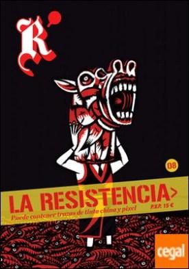 La Resistencia 8 . Puede contener trazas de tinta china y pixel