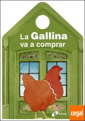 La Gallina va a comprar por Stilman, Mónica