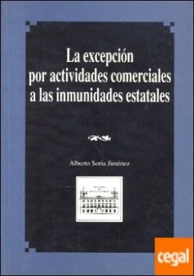 La excepción por actividades comerciales a las inmunidades estatales