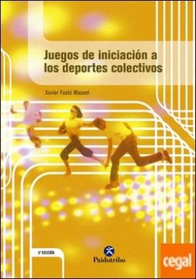JUEGOS DE INICIACIÓN A LOS DEPORTES COLECTIVOS