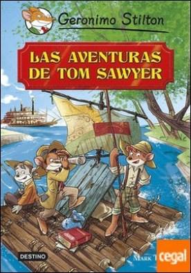 Las aventuras de Tom Sawyer . Grandes Historias