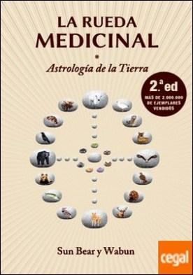La rueda medicinal (2.ª ed) . Astrología de la Tierra