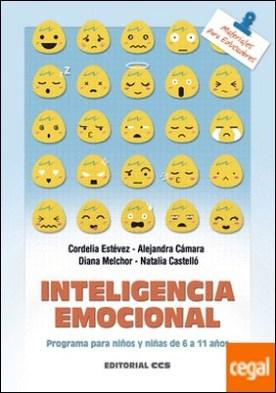 Inteligencia emocional . Programa para niños y niñas de 6 a 11 años por VV.AA. PDF