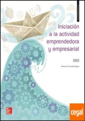 LA - INICIACION A LA ACTIVIDAD EMPRENDEDORA Y EMPRESARIAL ESO. LIBRO ALUMNO.