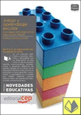 Juego y aprendizaje escolar . LOS RASGOS DEL JUEGO EN LA EDUCACION INFANTIL por Sarlé, Patricia PDF