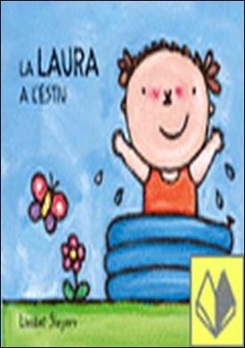 La Laura a l'estiu