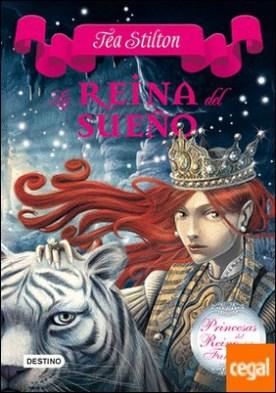 La reina del sueño . Princesas del Reino de la Fantasía 6