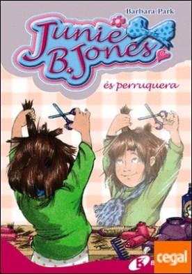 Junie B. Jones és perruquera por Park, Barbara PDF