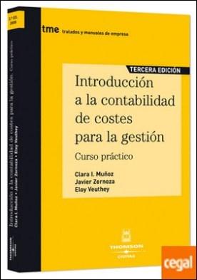 Introducción a la Contabilidad de Costes para la Gestión - Curso Práctico