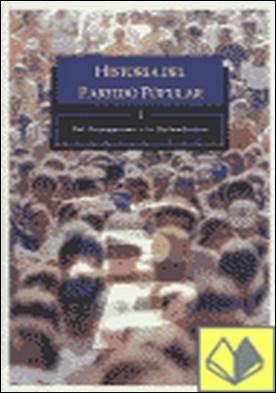 Historia del partido popular . del franquismo a la refundación por Baón, Rogelio