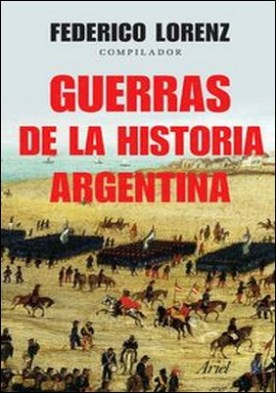 Guerras de la historia Argentina. Guerras de la historia Argentina