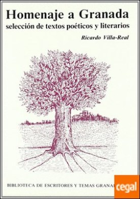 Homenaje a Granada selección de textos poéticos y literarios